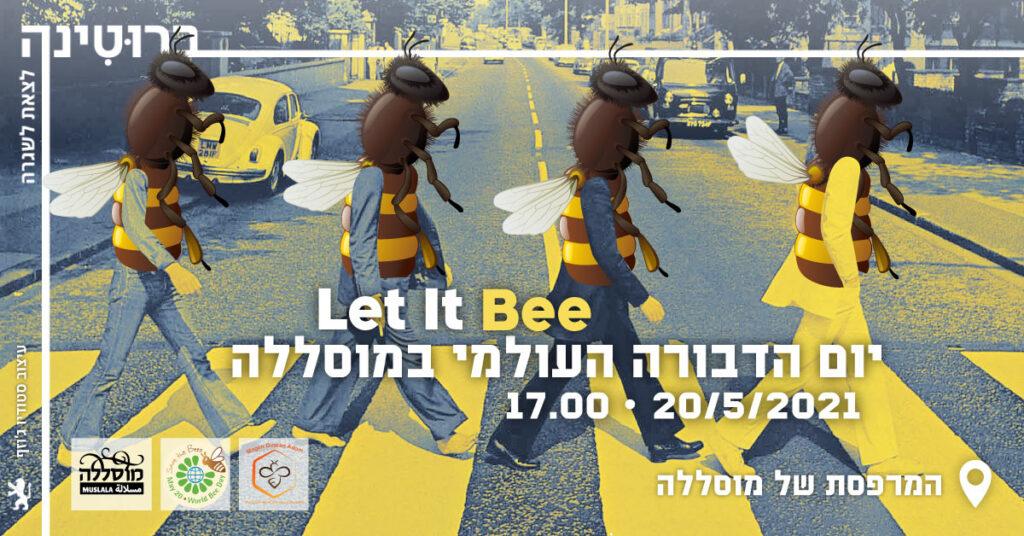 Let it bee - יום הדבורה העולמי במוסללה